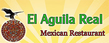 El Aguila Real Mexican Restaurant Picture